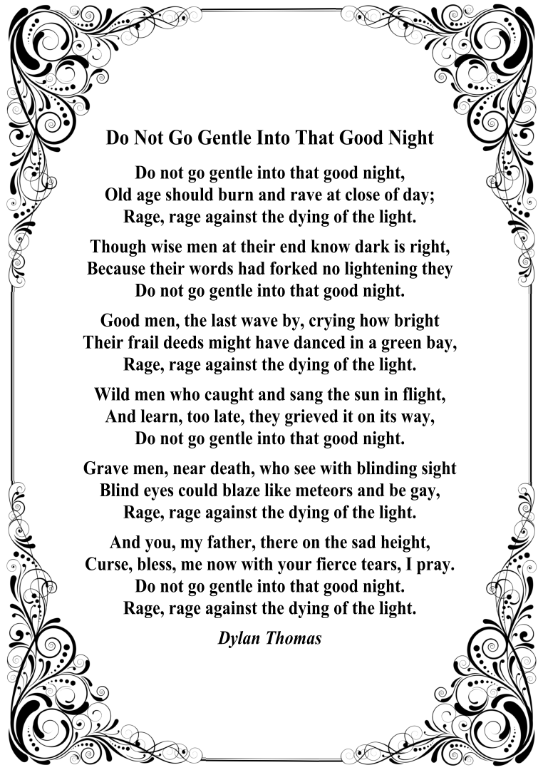 essay about do not go gentle into that good night This do not go gentle into that good night by dylan thomas argumentative  writing  do your students have trouble writing essays in response to literature.